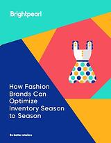 How Fashion Brands Can Optimize Inventory Season to Season_Listing page thumbnail.jpg