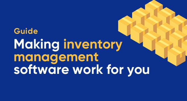 Making inventory management software work for you